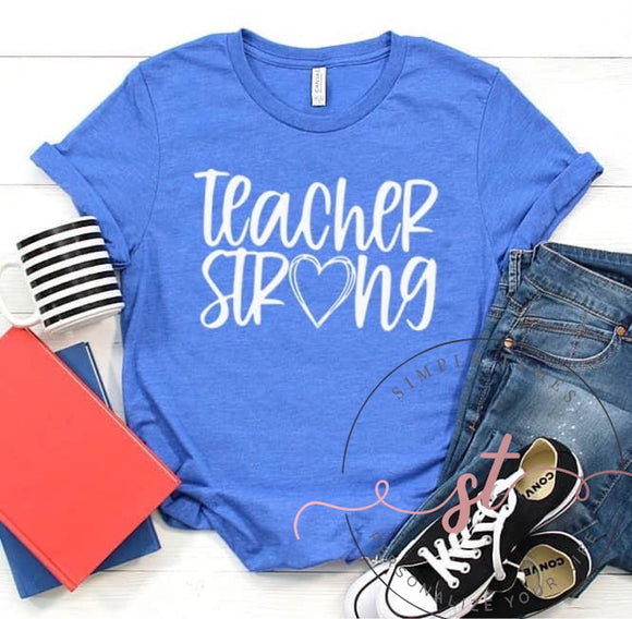 Teacher Strong Printed Tee