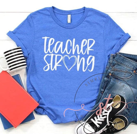 Teacher Strong Screen Print