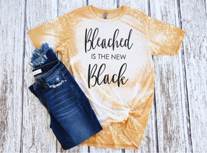 Bleached is the New Black Printed Tee