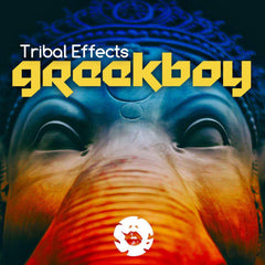 Greekboy - Tribal Effects