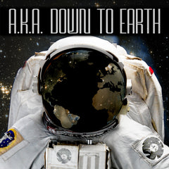 A.K.A - Down to Earth LP