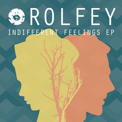 Rolfey - Indifferent Feelings EP
