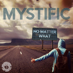Mystific - No Matter What EP