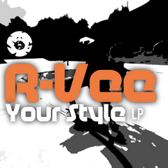 R-Vee - Your Style LP