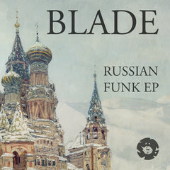 Blade - Russian Funk EP