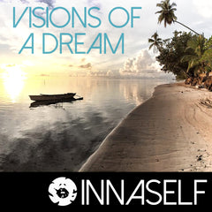 InnaSelf - Visions of a Dream EP