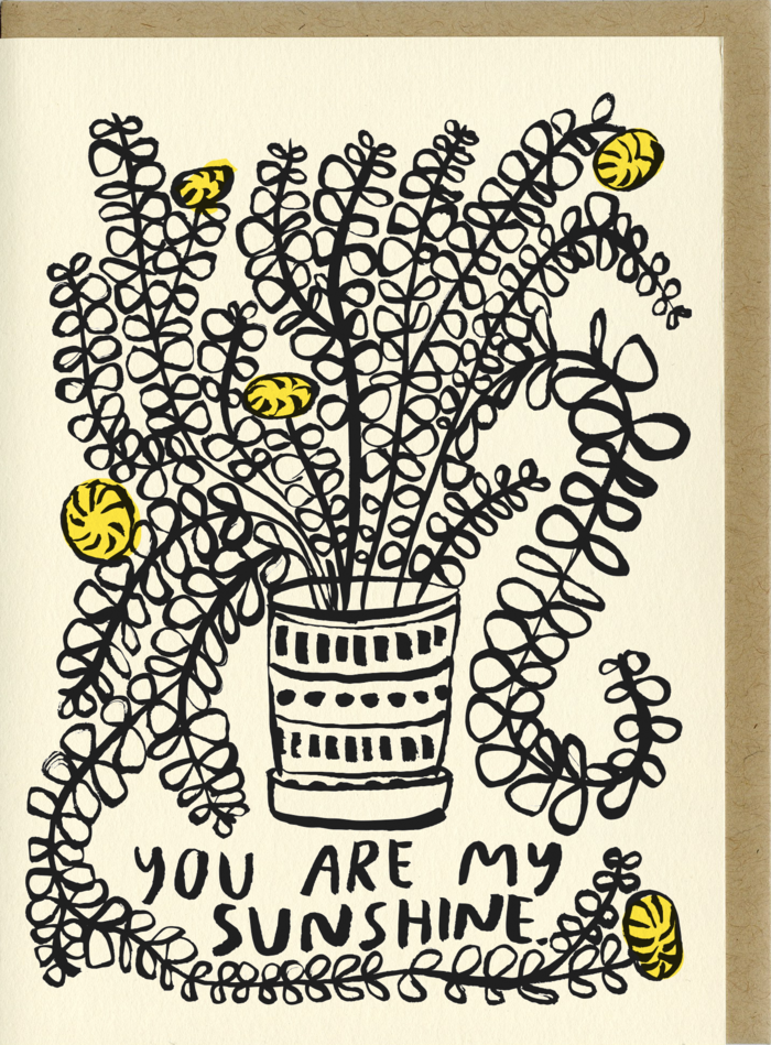 People I've Love- You Are My Sunshine Card