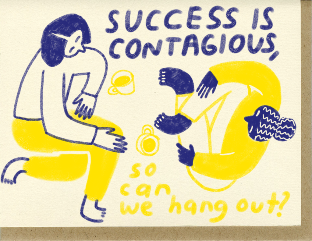 People I've Loved- Success is Contagious Card