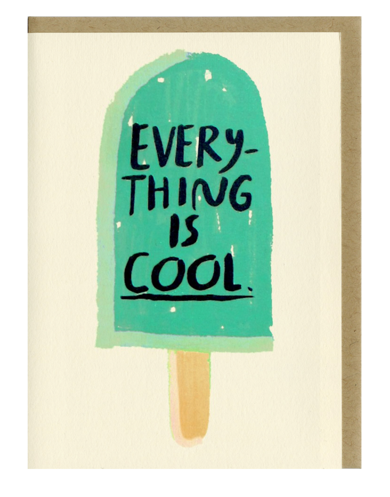 People I've Loved- Everything is Cool Card