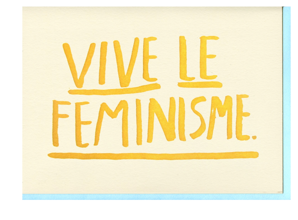People I've Loved- Vive Le Feminisme Card