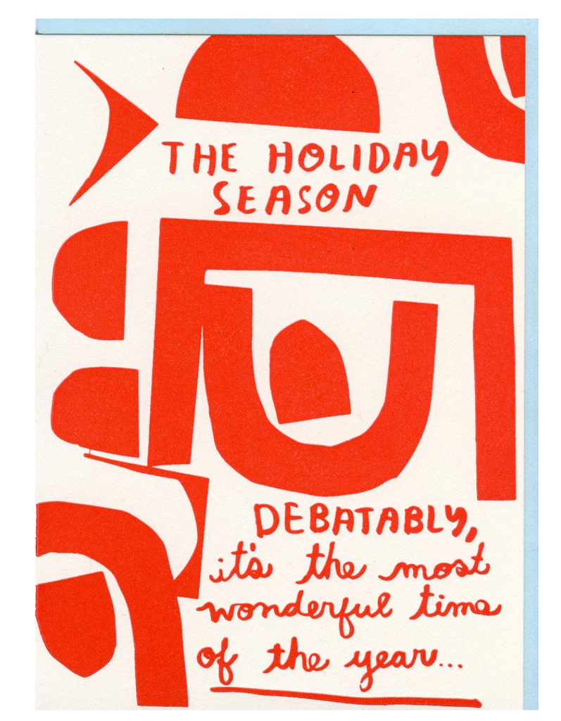 People I've Loved- Debatably the Most Wonderful Time Card