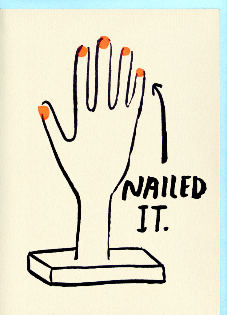 People I've Loved- Nailed It Card