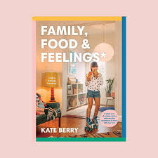 Family Food and Feelings by Kate Berry