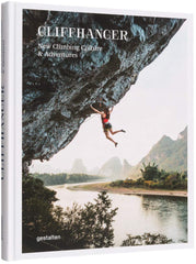 Cliffhanger: New Climbing Culture and Adventures