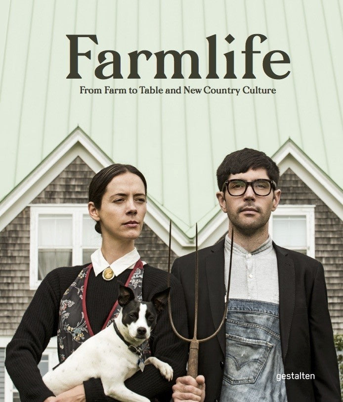 Farmlife - From Farm to Table and New Country Culture