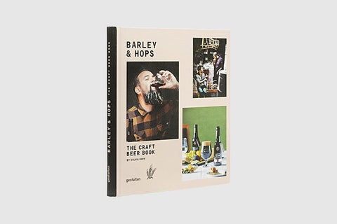 Barley and Hops - The Craft Beer Book