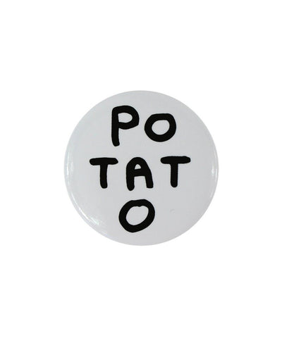 David Shrigley pin badge POTATO
