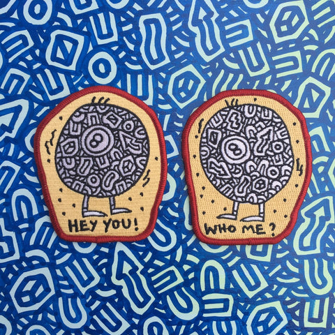 Hey You! Who Me? set of two patches by Sam Dobransky