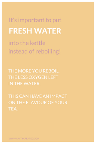 fresh water in the kettle when brewing tea