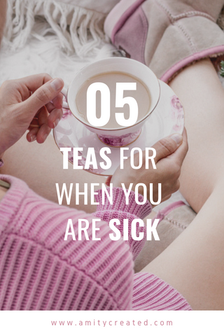 tea for when you are sick