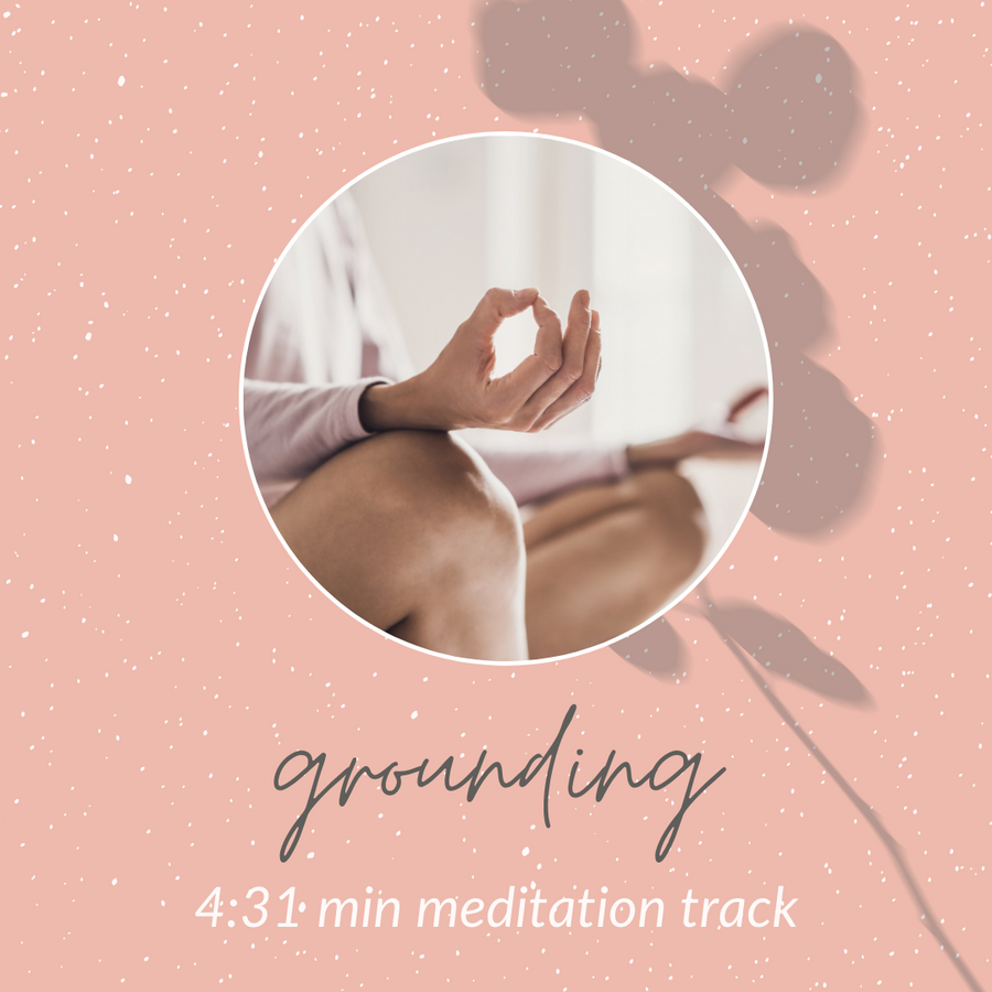 Grounding: Meditation Track