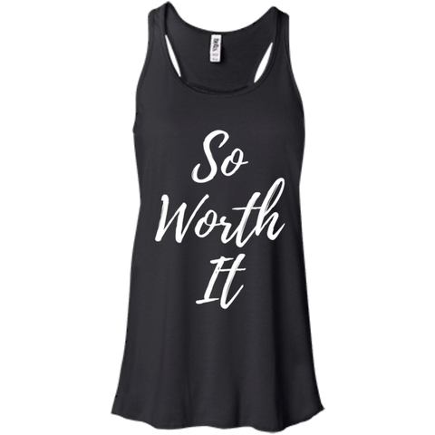 So Worth It Bella + Canvas Flowy Racerback Tank - Royal Teez Xpress, [poduct_type] - mug, cup, tshirt, hoodie, phone case, tablet case, coaster, apron