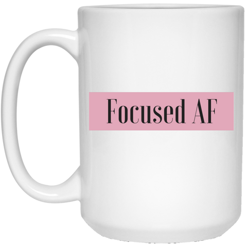 Focused AF - 15 oz. White Mug - Royal Teez Xpress, [poduct_type] - mug, cup, tshirt, hoodie, phone case, tablet case, coaster, apron