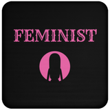 Feminist - Coaster - Royal Teez Xpress, [poduct_type] - mug, cup, tshirt, hoodie, phone case, tablet case, coaster, apron