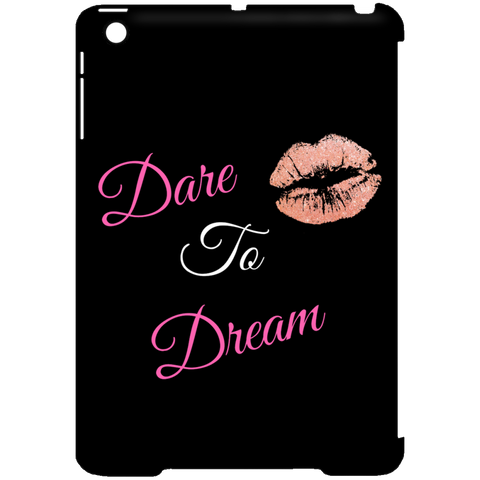 Dare to Dream - iPad Mini Clip Case - Royal Teez Xpress, [poduct_type] - mug, cup, tshirt, hoodie, phone case, tablet case, coaster, apron