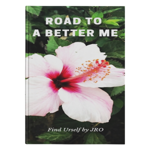 Road To A Better Me Journal