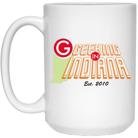 Geeking in Indiana 15oz Mug White - MyMerch.us