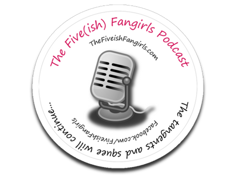 Fiveish Fangirls Sticker  - MyMerch.us