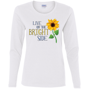 """Live on the Bright Side"" Ladies' Long-Sleeve Tee"