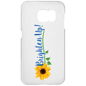 """Brighten Up!"" Samsung Galaxy S7 Phone Case"