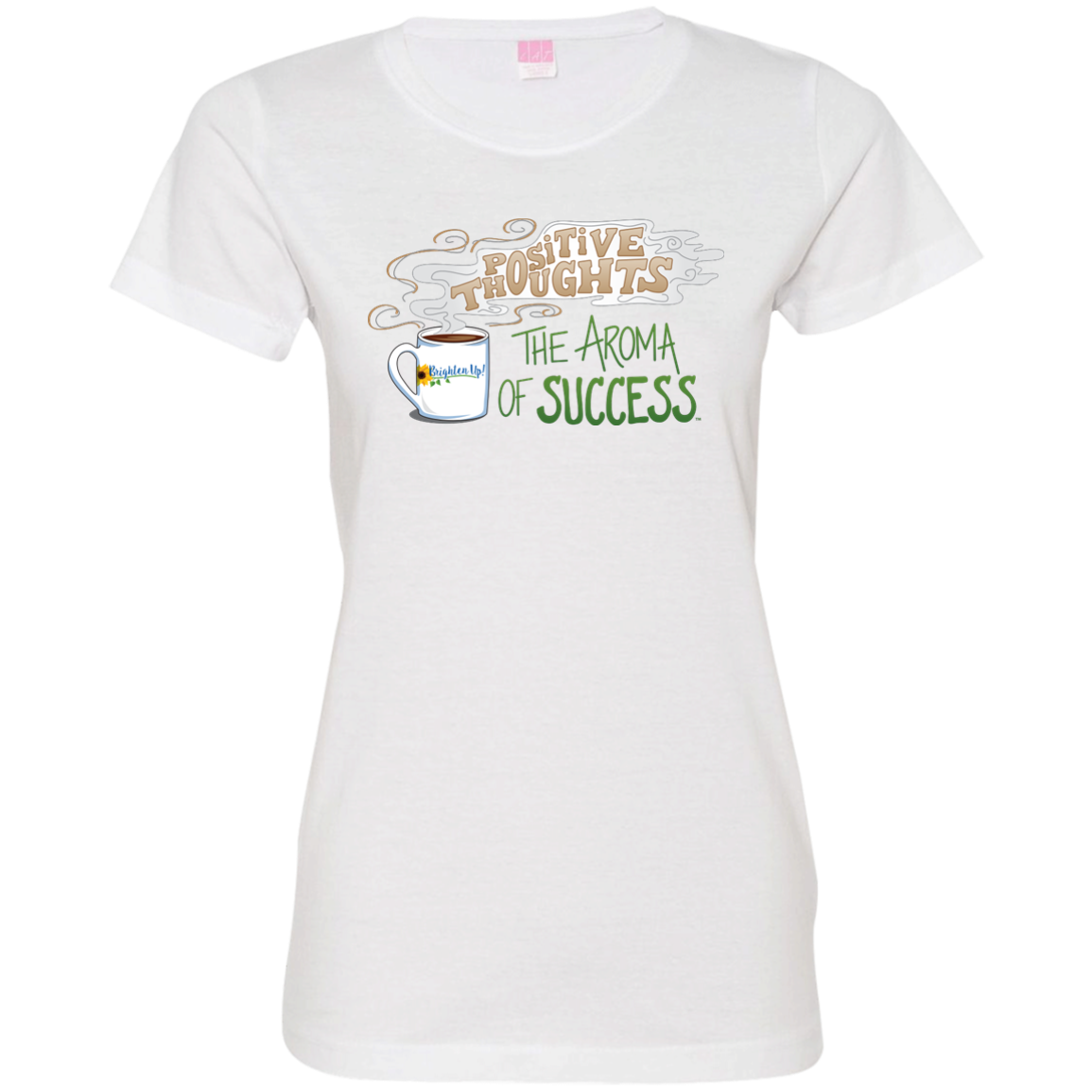 """The Aroma of Success"" Ladies' Tee-Shirt"