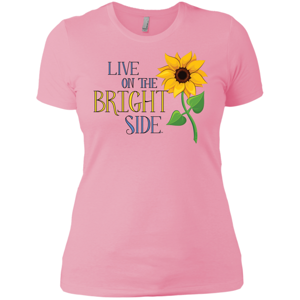 """Live on the Bright Side"" Ladies' Tee-Shirt"