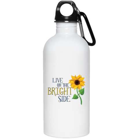 """Live on the Bright Side"" Stainless Steel Water Bottle"