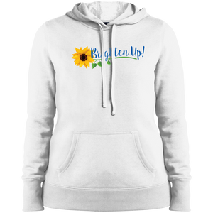 """Brighten Up!"" Ladies' Hoodie"