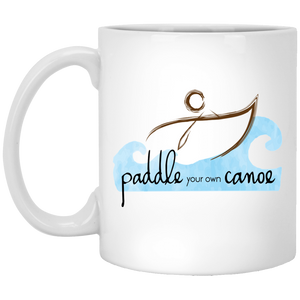 """Paddle Your Own Canoe"" Coffee Mug"