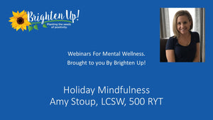 Webinar: Holiday Mindfulness