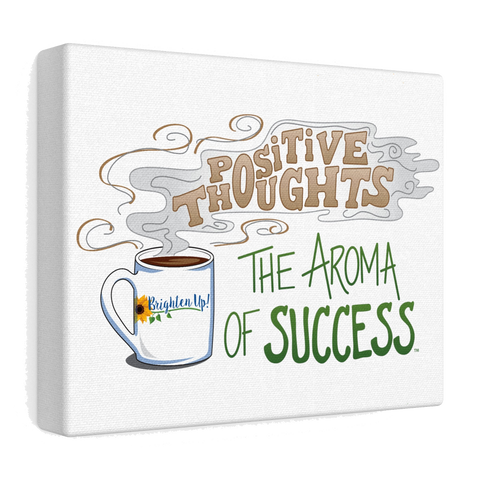 """The Aroma of Success"" Stretched Canvas"