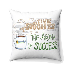 """The Aroma of Success"" Square Pillow"