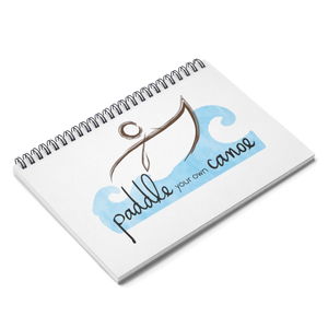 """Paddle Your Own Canoe"" Spiral Notebook"