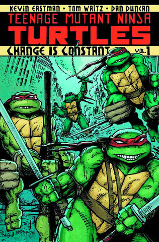TMNT ONGOING TP VOL 01 CHANGE IS CONSTANT (C: 1-0-0)