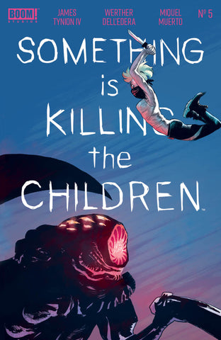 SOMETHING IS KILLING CHILDREN #5