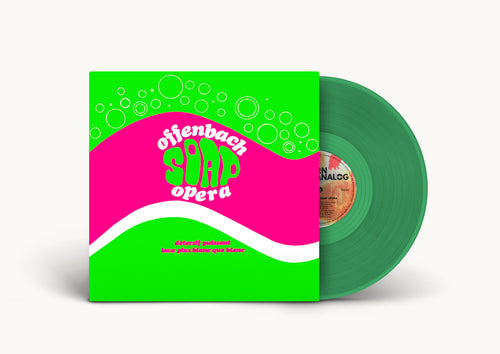 Offenbach - Soap Opera ( 2nd pressing-green)
