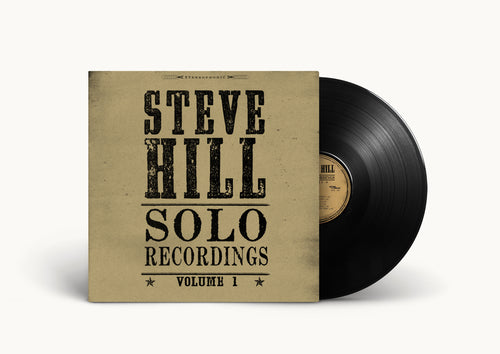 Steve Hill Solo Recordings Volume 1