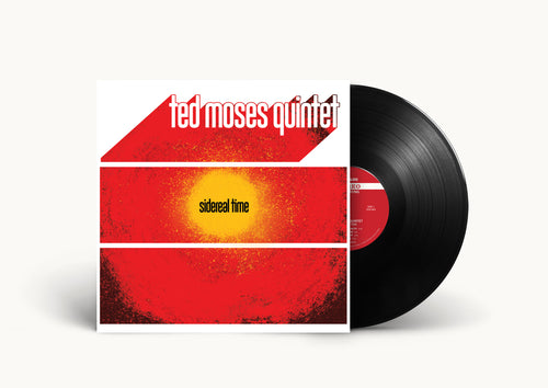 TED MOSES QUINTET- SIDEREAL TIME