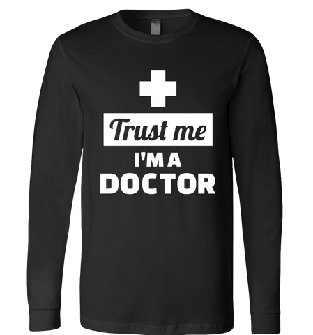 Trust Me Im A Professional Collection - Long Sleeve T-Shirt