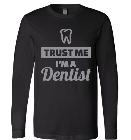TRUST ME IM A DENTIST COLLECTION - TSHIRT